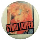 Cyndi Lauper - 'Blue Eyeshadow' Button Badge